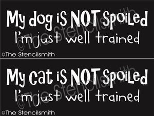 3136 - My DOG / CAT is not spoiled