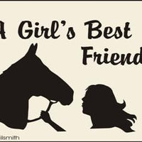A Girl's Best Friend - HORSE