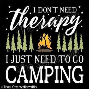 3594 - I don't need therapy... CAMPING