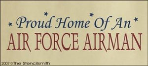 359 - Proud Home of an AIR FORCE AIRMAN