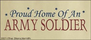 362 - Proud Home of an ARMY Soldier