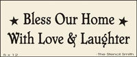 Bless Our Home with Love & Laughter