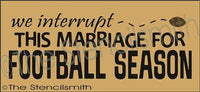 383 - we interrupt this marriage FOOTBALL