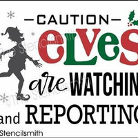 3883 - caution ELVES are watching