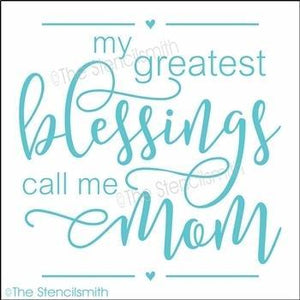 3934 - my greatest blessings call me mom