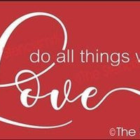 3977 - do all things with Love