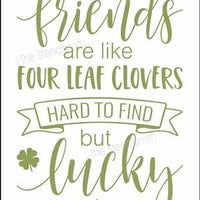 4002 - friends are like four leaf clovers