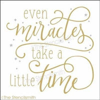 4110 - even Miracles take a little time