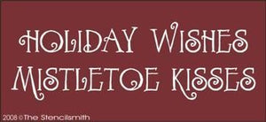 419 - Holiday Wishes Mistletoe Kisses