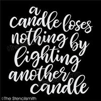 4308 - A candle loses nothing