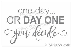 4347 - one day or DAY ONE