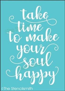 4415 - take time to make your soul happy