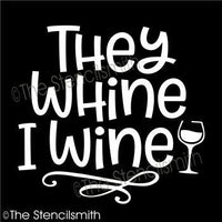 4590 - they whine I wine