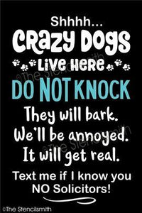4596 - Shhh Crazy Dogs Live Here