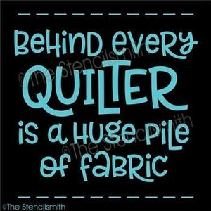 4625 - Behind every QUILTER is