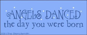 462 - Angels danced the day you were born