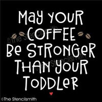 4644 - May your coffee be stronger