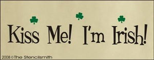514 - Kiss Me!  I'm Irish!