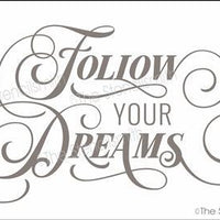 5237 - Follow Your Dreams