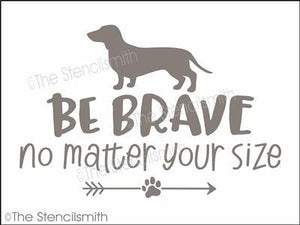 5260 - Be Brave no matter