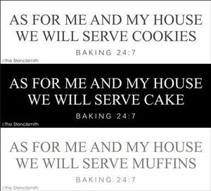 5703 - As for me and my house - baking