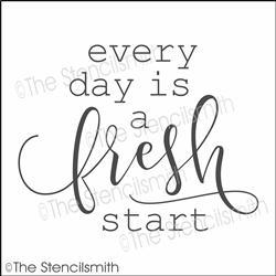 5781 - every day is a fresh start