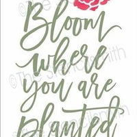 5827 - bloom where you are planted
