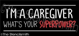 5866 - I'm a CAREGIVER what's your superpower