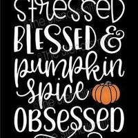 6312 - stressed blessed & pumpkin spice
