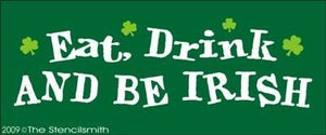 632 - Eat Drink And Be Irish