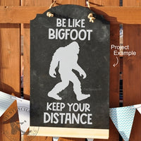 6935 - Be like BIGFOOT
