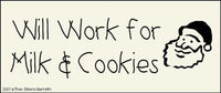 Will Work for Milk & Cookies