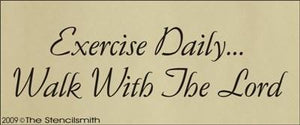 739 - Exercise Daily... Walk with the Lord