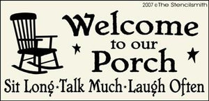 Welcome to our Porch - Sit Long