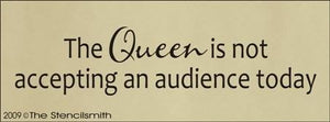 922 - The Queen is not accepting an audience