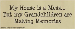 997 - My house is a mess .... Grandchildren