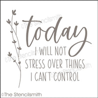 6834 - today I will not stress