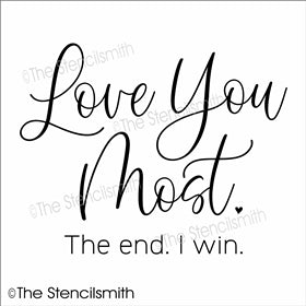 6848 - Love You Most The end I win