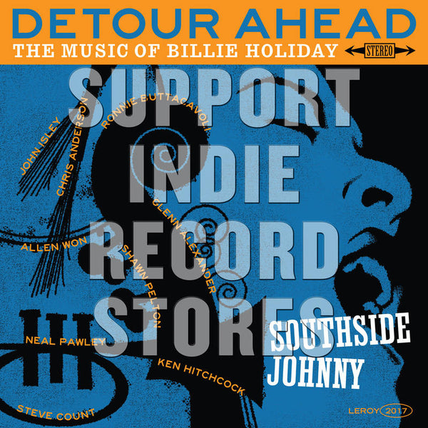 Southside Johnny - Detour Ahead: The Music Of Billie Holiday (RSDBF2017)