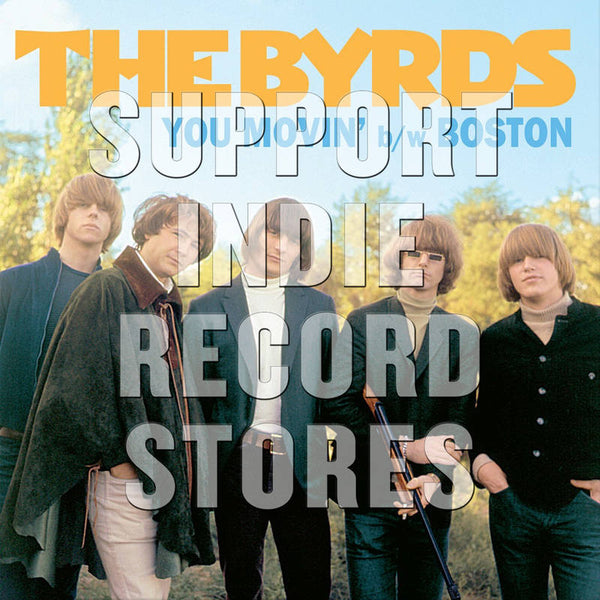 "Byrds - You Movin/ Boston 7"" (RSDBF2017)"