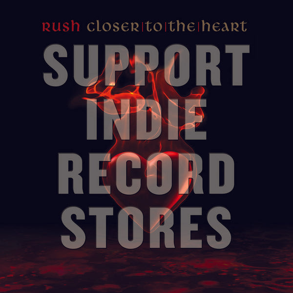 "Rush - Closer To The Heart 7"" (RSDBF2017)"