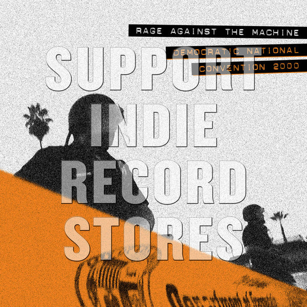 Rage Against The Machine - Democratic National Convention 2000 (RSD2018)