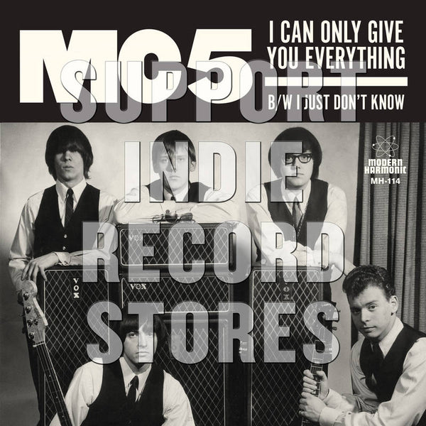 "MC5 - I Can Only Give You Everything 7"" (RSD2018)"