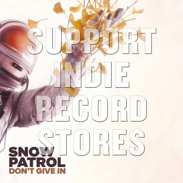 "Snow Patrol - Don't Give In/ Life on Earth 12"" (RSD2018)"