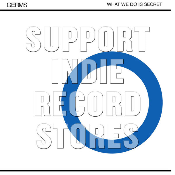 The Germs - What We Do Is Secret (RSDBF2018)