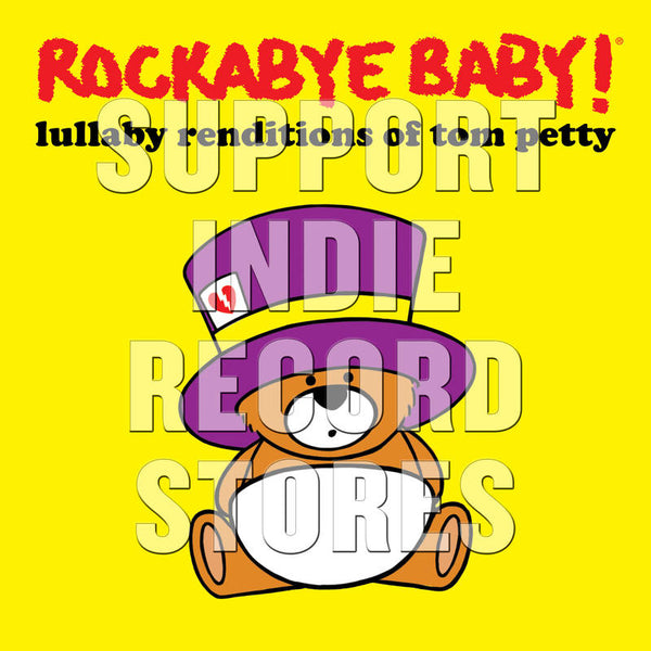 Tom Petty - Rockabye Baby!  Lullaby Renditions (RSDBF2018)