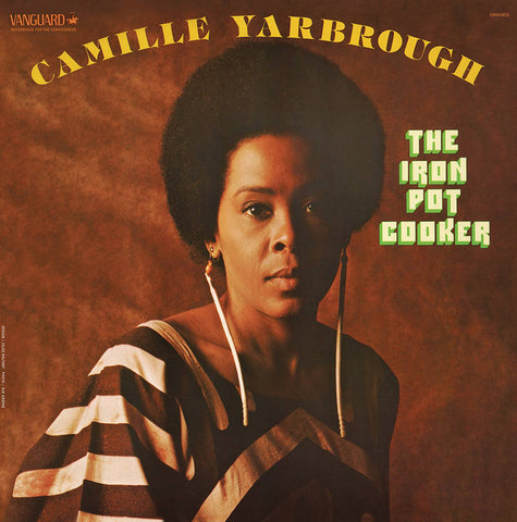 Camille Yarbrough - Iron Pot Cooker (RSD2020)