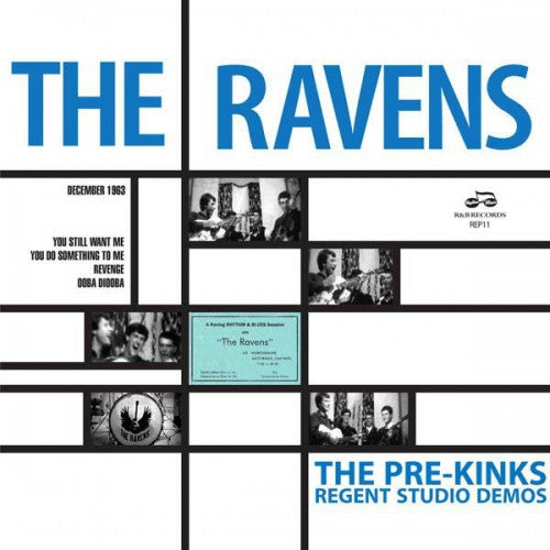 "Ravens, The - Pre Kinks Regent Studio Demos EP 7"" (RSD 2017)"