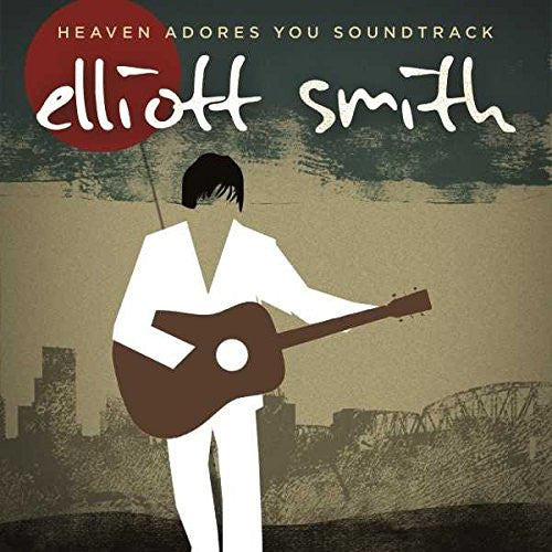 Elliot Smith - Heaven Adores You (Soundtrack)