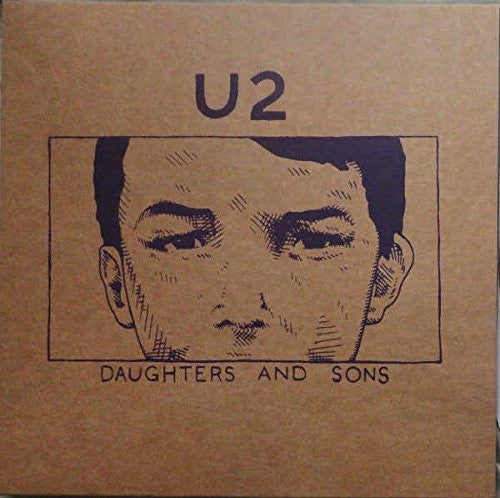 U2 - Daughters And Sons (Demos 1978-1979)